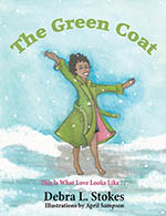 The Green Coat by author Debra L Stokes