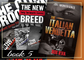 Book 5 Joey Toranetti Series, The Italian Vendetta by Bob Ieva