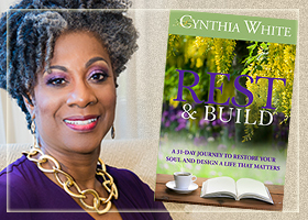 Rest & Build by Cynthia White