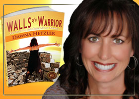 Walls of a Warrior by Dawna Hetzler
