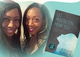 Let Meditation Mend You by Dr Stella & Jai