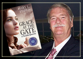 Grace at the Gate by Author Gary Fisher