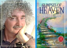 Glimpses of Heaven by Richard S. Smith