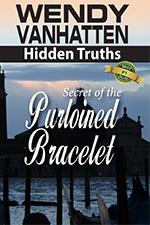 Book IV in the Hidden Truths Series: The Secret of the Pulroined Bracelet