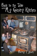 Back to the Table with My Country Kitchen by Betty Lynch